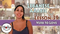 Thumbnail of video. It shows Hiba Najem with the title: Lesson 39 (Verb to Love)