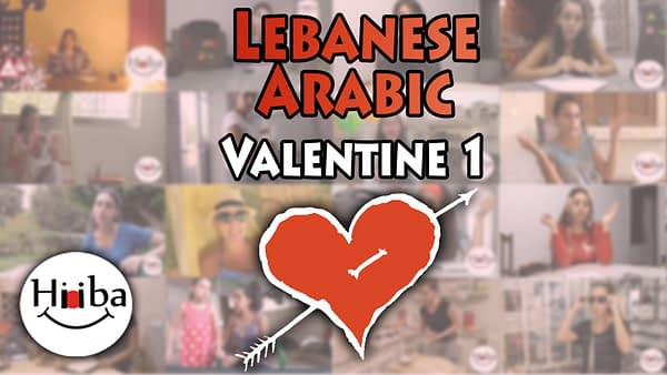 This is the thumbnail of the Lebanese Valentine Lesson number 1. It also contains a red heart with an arrow going through it